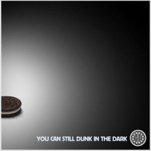 Be quick on social media - Oreo dunks in the dark