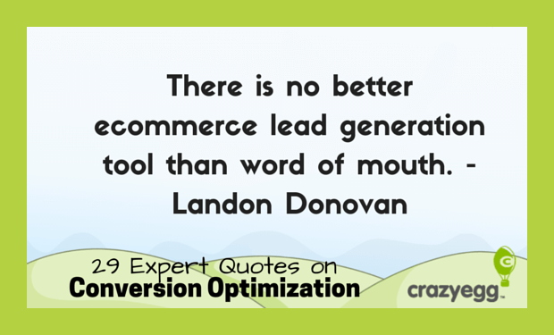 CrazyEgg CRO quotes -  Landon Donovan