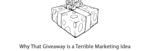 why that giveaway is a bad idea