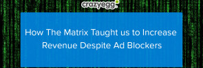 How The Matrix Taught us to Increase Revenue Despite Ad Blockers