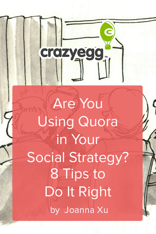 Are You Using Quora in Your Social Strategy 8 Tips to Do It Right