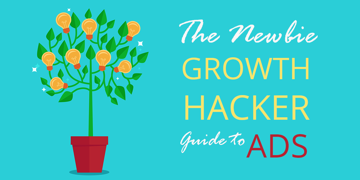 growth hacker guide to ads