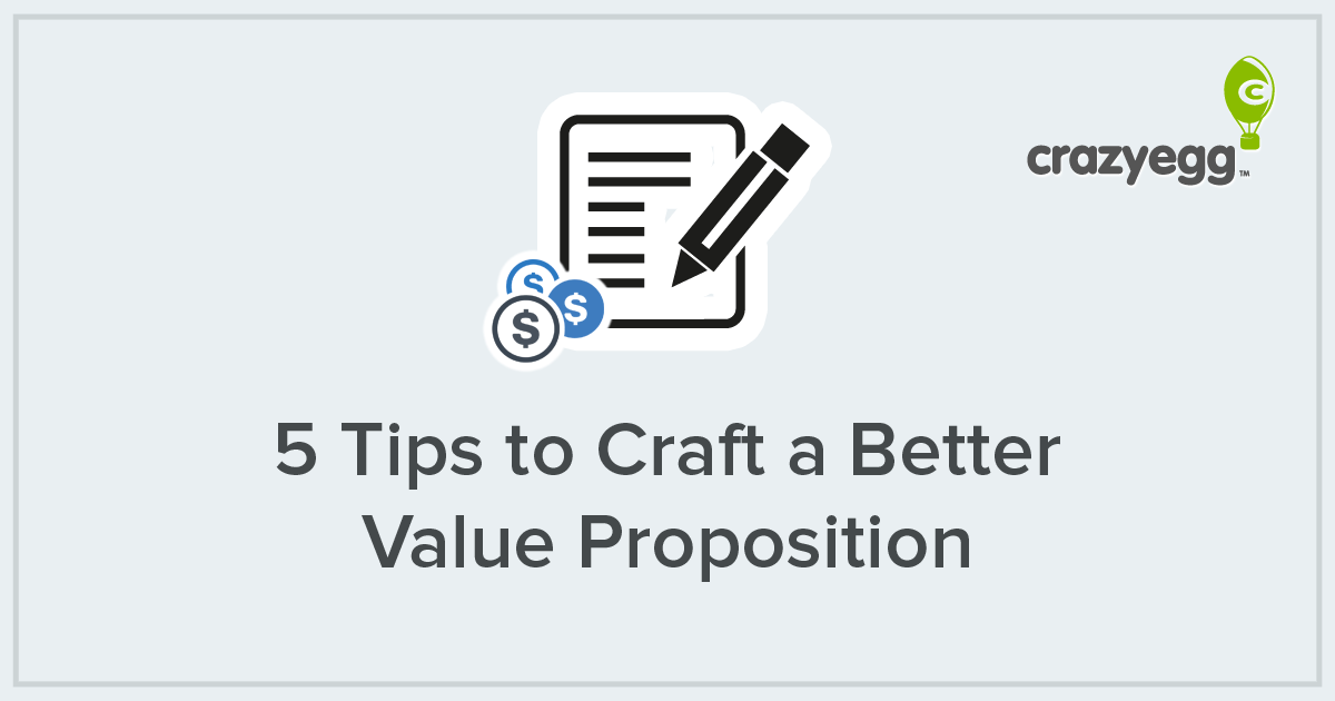 5 Tips to Craft a Better Value Proposition