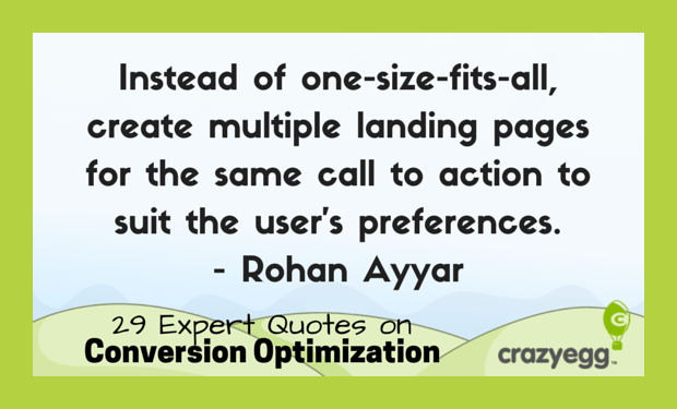CrazyEgg CRO quotes - Rohan Ayyar
