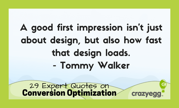 CrazyEgg CRO quotes - Tommy Walker
