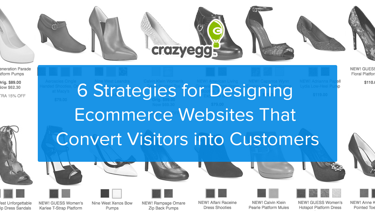 6 Strategies for Designing Ecommerce Websites That Convert Visitors into Customers