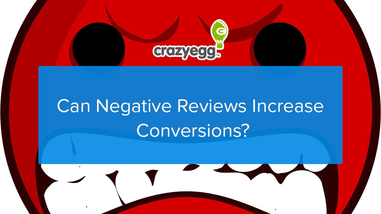 Can Negative Reviews Increase Conversions?