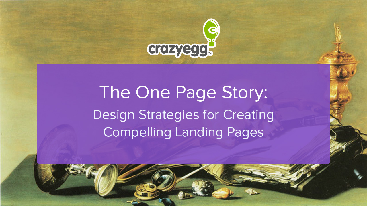 The One Page Story: Design Strategies for Creating Compelling Landing Pages