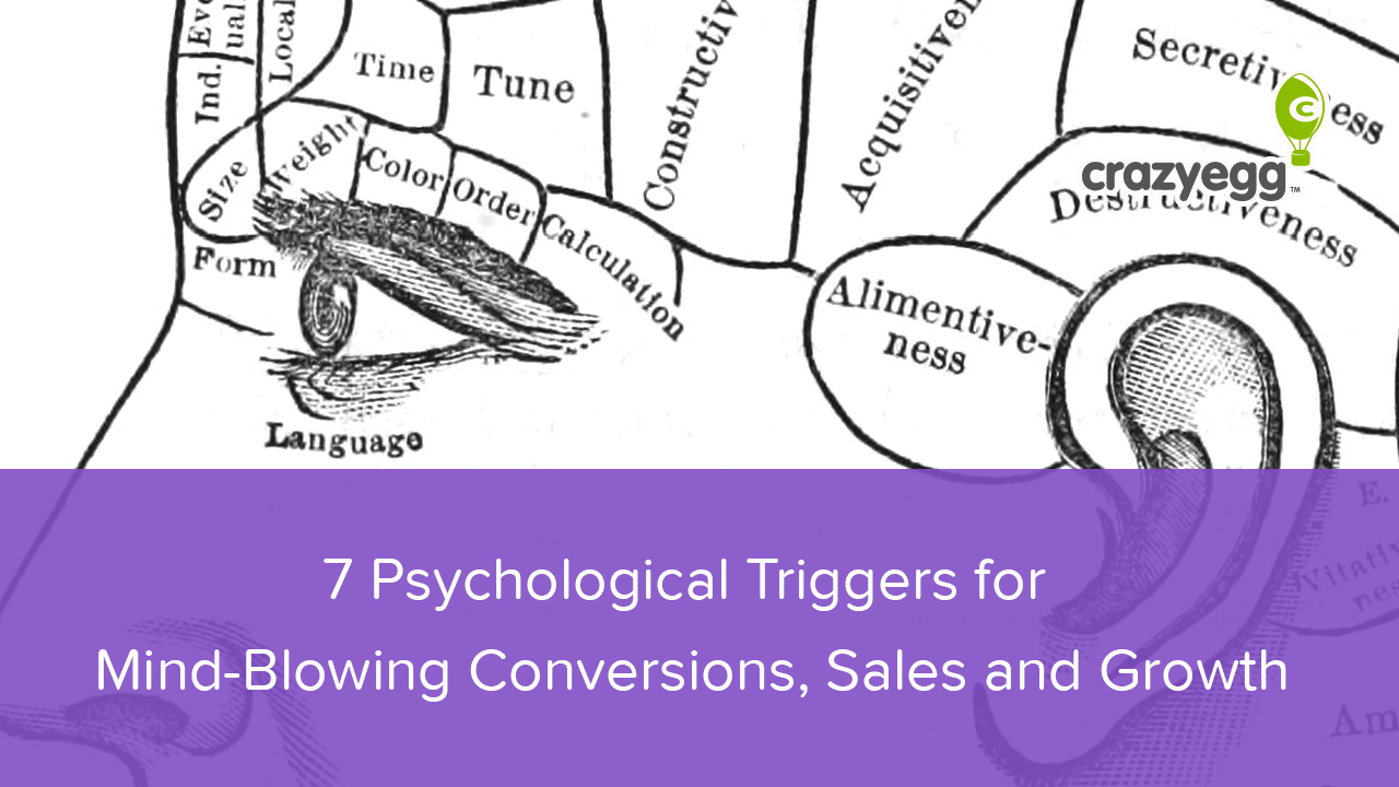 7 Psychological Triggers for Mind-Blowing Conversions, Sales and Growth