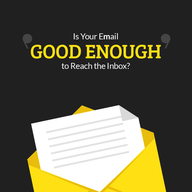 is your email good enough to reach inbox