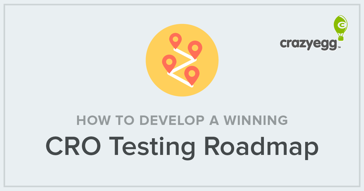 How to Develop a Winning CRO Testing Roadmap