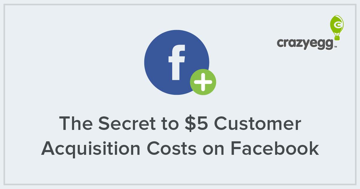 5 dollar CAC on Facebook