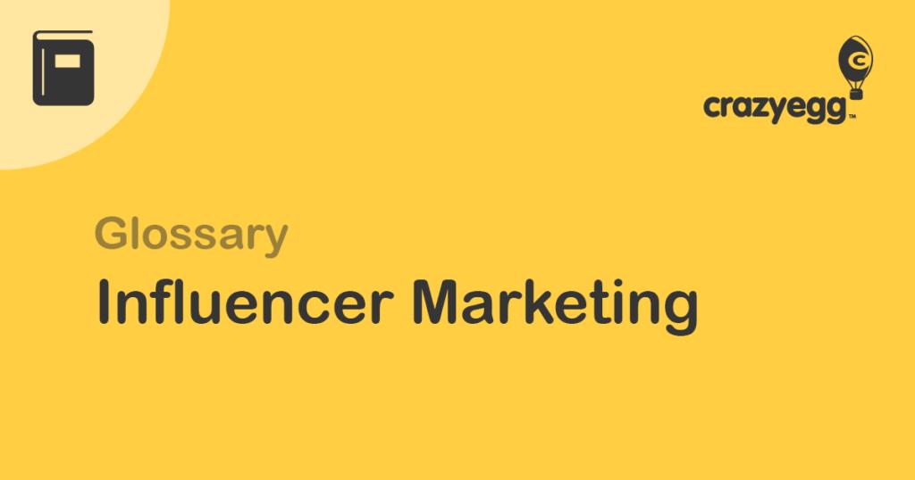 glossary Influencer Marketing