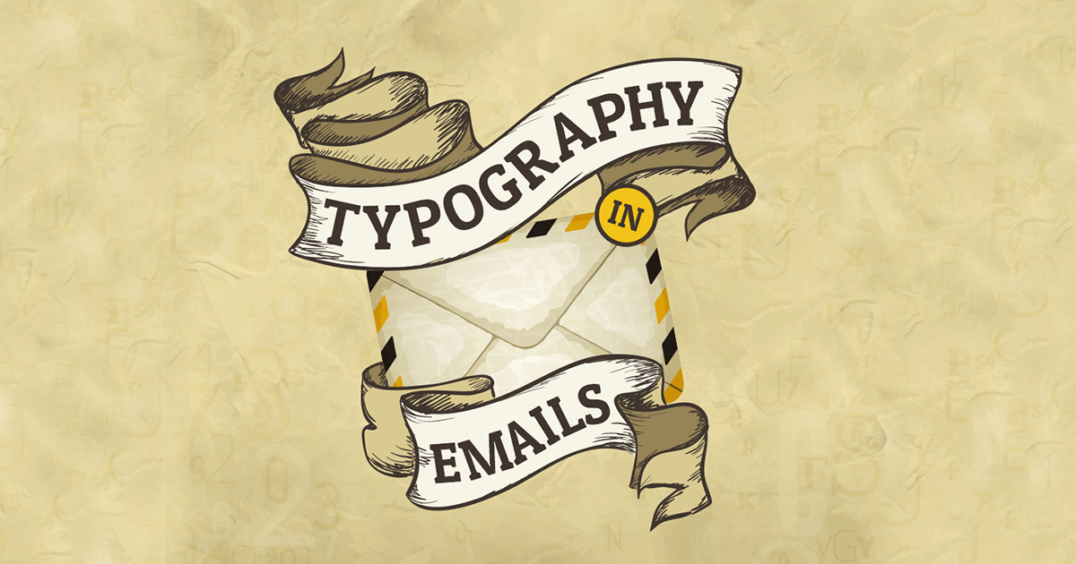 Infographic: Typography in Emails – The Divine Story of Modified Typeface