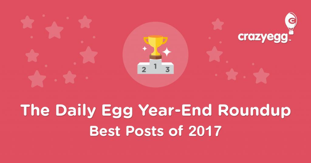best Crazy Egg posts of 2017