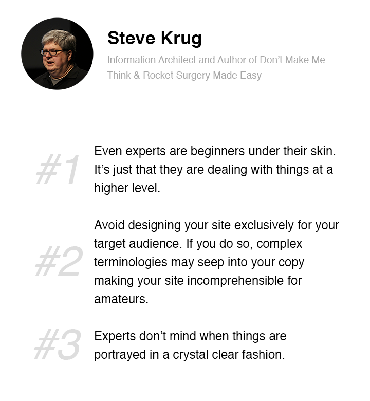 Steve Krug on why one shouldnt go after expert users for Usability Testing