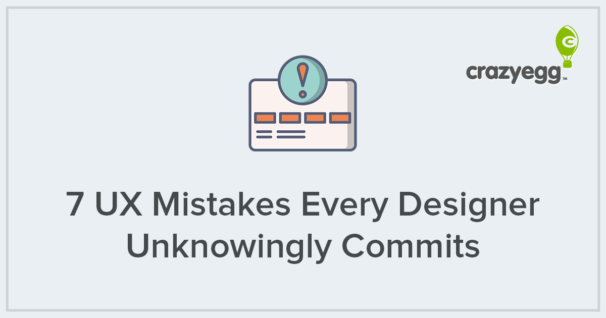 7 UX Mistakes Every Designer Unknowingly Commits (And How To Fix Them)